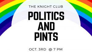 Politics and Pints teams up with LGBTQ Club