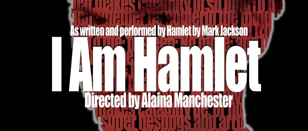 %E2%80%98I+Am+Hamlet%E2%80%99+to+continue+Fringe+Fest+momentum