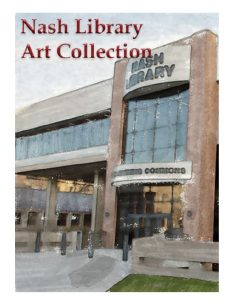 Student compiles art gallery at Nash Library