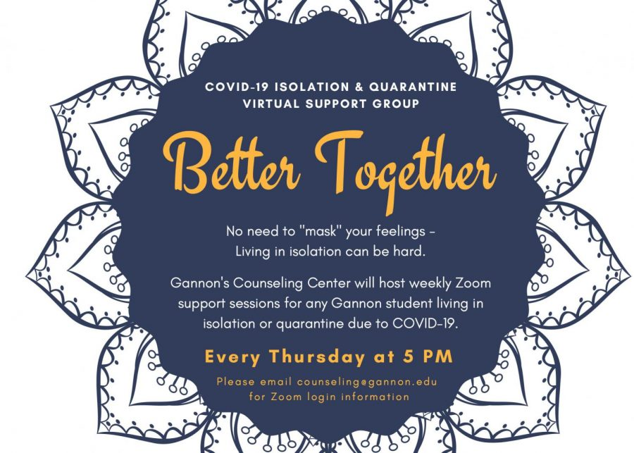 The+%22Better+Together%22+support+group+is+available+for+any+Gannon+student+in+isolation+or+quarantine+due+to+COVID-19.
