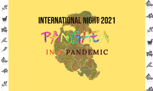 "This year's International Night event, titled ""Pangea in a Pandemic,"" will take place Saturday."